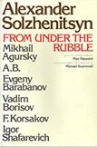 From Under The Rubble, by Alexander Solzhenitsyn, et al.